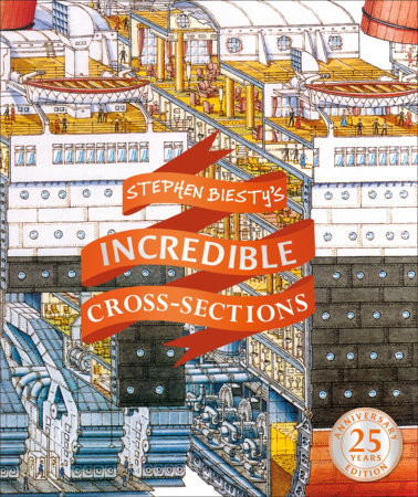 Stephen Biesty's Incredible Cross-Sections by Stephen Biesty