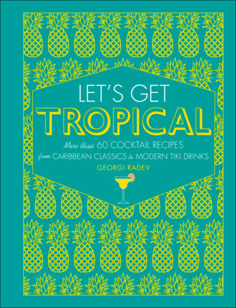 Let's Get Tropical by DK