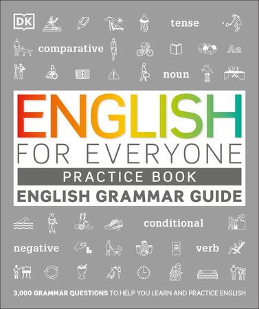 English for Everyone Grammar Guide Practice Book by DK