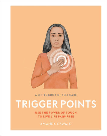 A Little Book of Self Care: Trigger Points