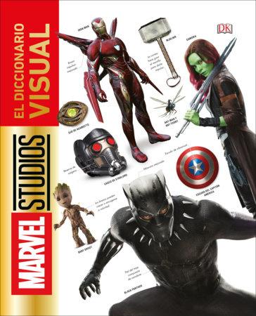 Marvel Studios. El diccionario visual by Adam Bray