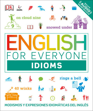 English for Everyone: Modismos by DK