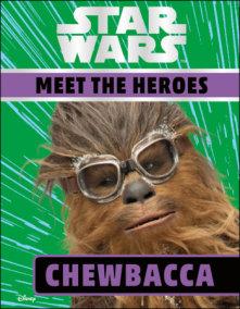Star Wars Meet the Heroes Chewbacca