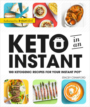 Keto in an Instant by Stacey Crawford