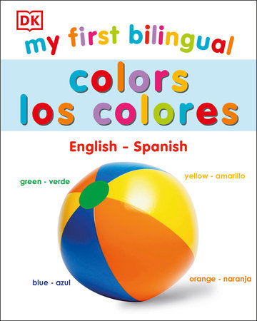 My First Bilingual Colors by DK