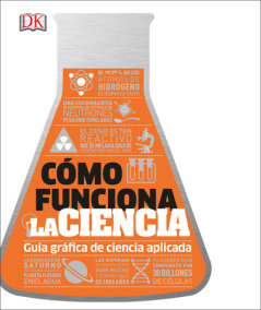 Cómo funciona la ciencia (How Science Works)