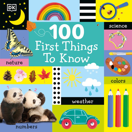 100 First Things to Know by DK