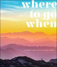Where To Go When