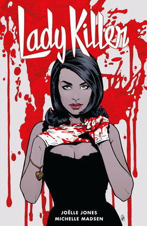 Lady Killer 2 by Joëlle Jones