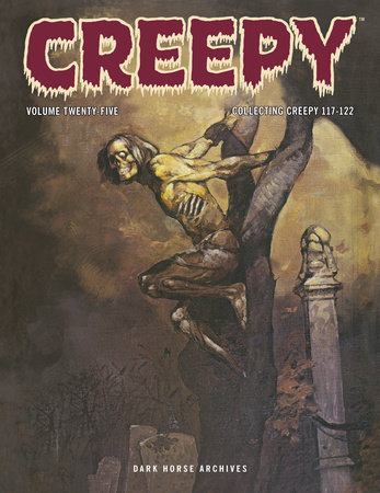 Creepy Archives Volume 25 by Budd Lewis and Len Wein