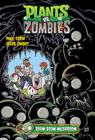 Plants Vs Zombies Volume 6 Boom Mushroom By Paul Tobin