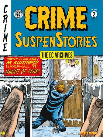 The EC Archives: Crime SuspenStories Volume 2 by Al Feldstein