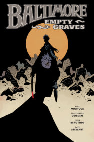Baltimore Volume 7: Empty Graves