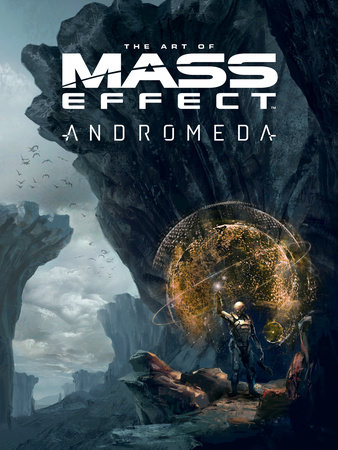 The Art of Mass Effect: Andromeda by Bioware