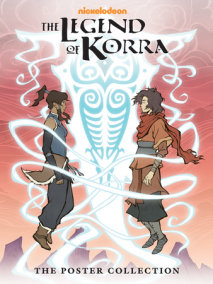 The Legend of Korra-The Poster Collection