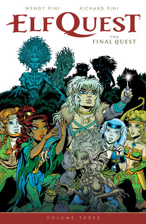 ElfQuest: The Final Quest Volume 3