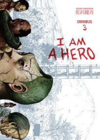 I am a Hero Omnibus Volume 3