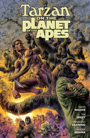 Tarzan on the Planet of the Apes by Tim Seeley and David M. Walker
