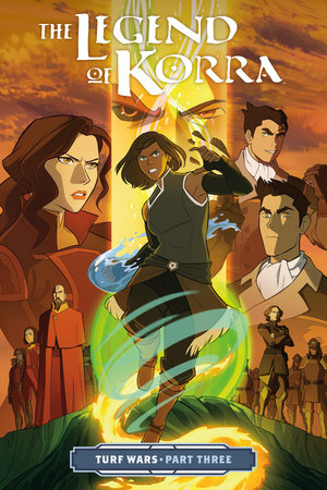 The Legend of Korra: Turf Wars Part Three by Written by Michael Dante DiMartino. Illustrated by Irene Koh. Colorist Vivian Ng.
