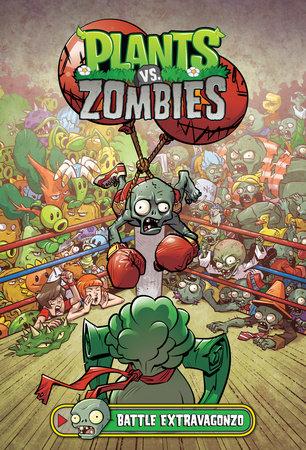 plants vs zombies volume 7 battle extravagonzo by paul tobin
