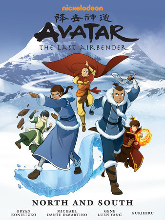 Avatar: The Last Airbender--North and South Library Edition by Gene Luen Yang, Michael Dante DiMartino and Bryan Konietzko