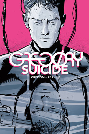 Gregory Suicide by Eric Grissom