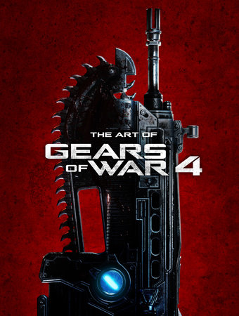 The Art of Gears of War 4 by The Coalition and Microsoft Studios