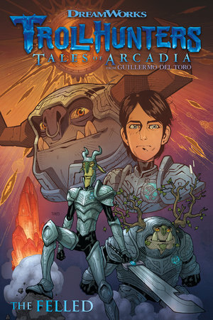 trollhunters tales of arcadia the felled by guillermo del toro