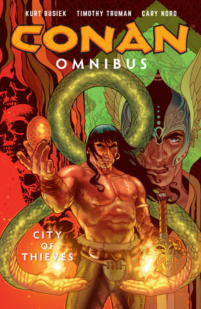 Conan Omnibus Volume 2: City of Thieves by Kurt Busiek
