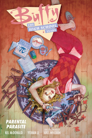 Buffy: The High School Years--Parental Parasite by Kel McDonald