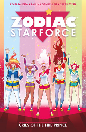 Zodiac Starforce Volume 2: Cries of the Fire Prince
