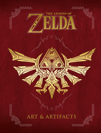 The Legend of Zelda: Art & Artifacts by