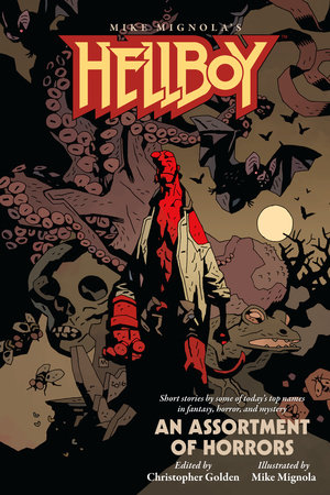 Hellboy: An Assortment of Horrors by Mike Mignola
