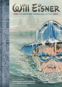 Will Eisner: The Centennial Celebration