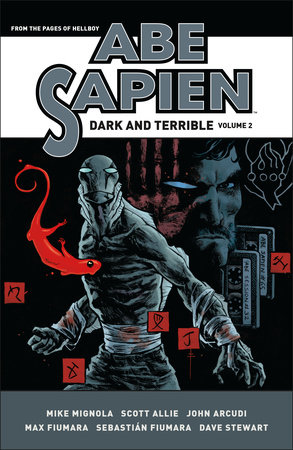 Abe Sapien: Dark and Terrible Volume 2