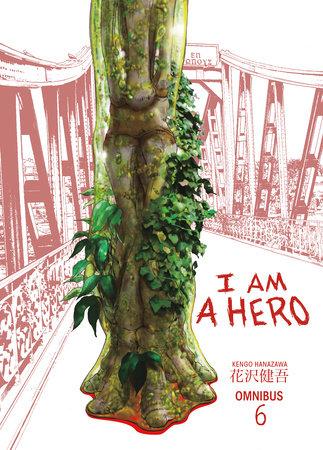 I Am a Hero Omnibus Volume 6 by Kengo Hanazawa