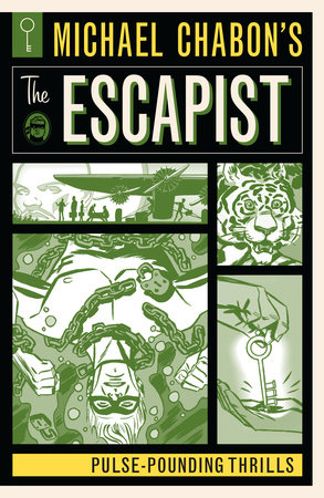 Michael Chabon's The Escapist: Pulse-Pounding Thrills by Michael Chabon, Matt Kindt, Will Eisner and Howard Chaykin