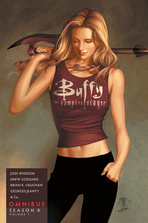 Buffy the Vampire Slayer Season 8 Omnibus Volume 1 by Joss Whedon