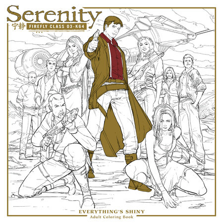 Serenity: Everything's Shiny Adult Coloring Book by Fox