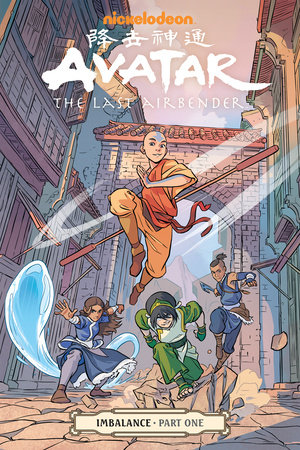 Avatar: The Last Airbender-Imbalance Part One by Faith Erin Hicks, Michael Dante DiMartino and Bryan Konietzko