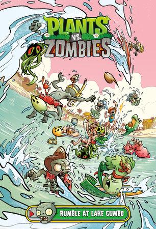 Plants vs. Zombies Volume 10: Rumble at Lake Gumbo by Paul Tobin