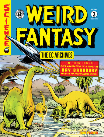 The EC Archives: Weird Fantasy Volume 3 by Bill Gaines and Al Feldstein