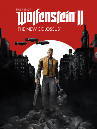 The Art of Wolfenstein II: The New Colossus by MachineGames and Bethesda Softworks