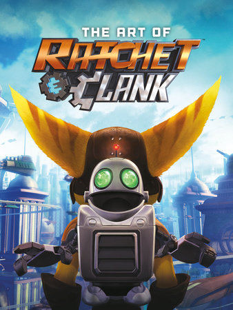 The Art of Ratchet & Clank