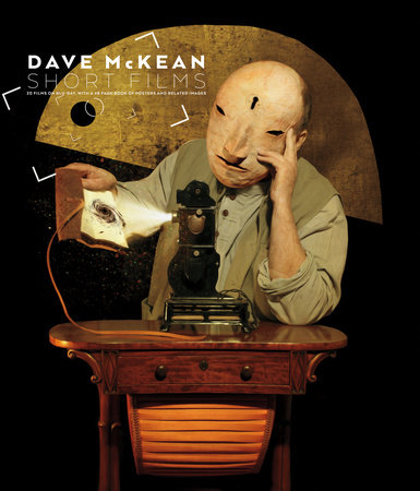 Dave McKean: Short Films (Blu-ray + Book) by Dave McKean
