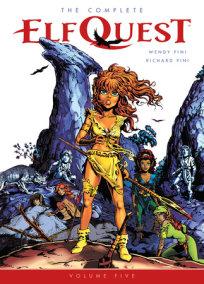 The Complete ElfQuest Volume 5