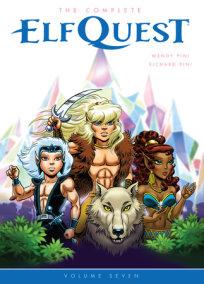 The Complete ElfQuest Volume 7