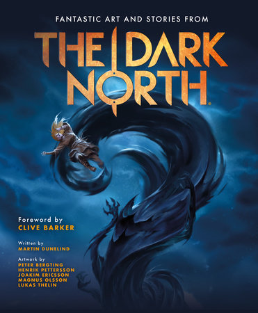 The Dark North by Martin Dunelind