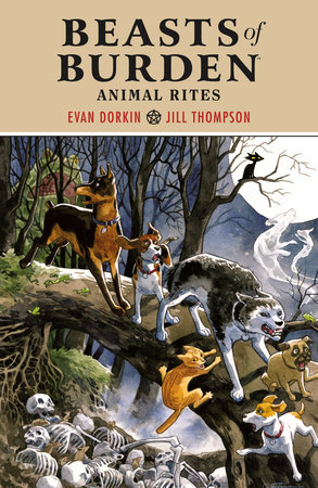 Beasts of Burden Volume 1: Animal Rites