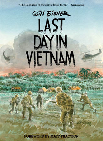 Last Day in Vietnam (2nd edition) by Will Eisner